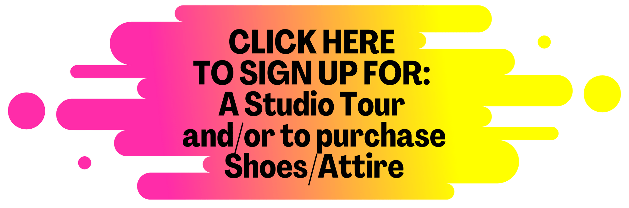 CLICK HERE TO SIGN UP FOR A TOURSHOESATTIRE